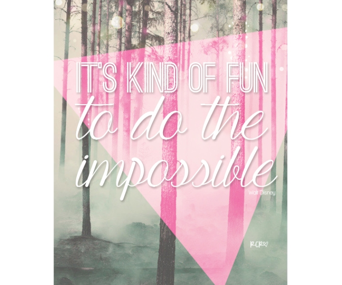 inspiration, motivation, quotes, inspirational quotes, pretty quotes, typography, impossible, nothing impossible, walt disney, disney quotes